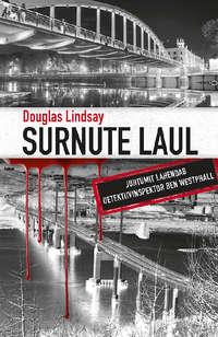 Douglas  Lindsay - Surnute laul