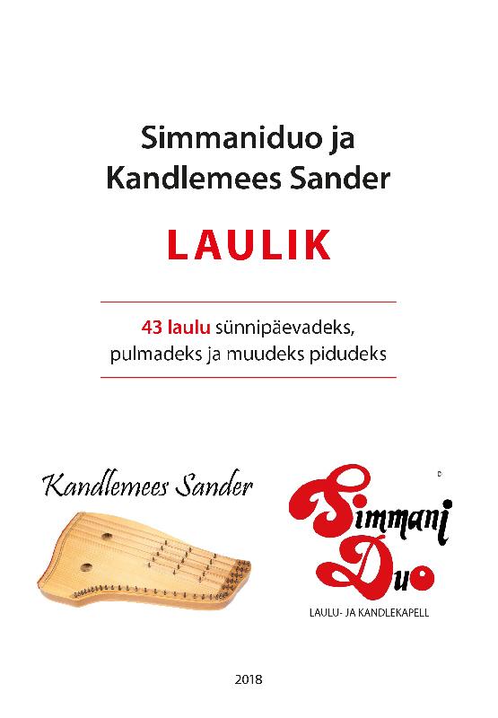 Simmaniduo ja Kandlemees Sander LAULIK: 43 laulu sünnipäevadeks, pulmadeks ja muudeks pidudeks