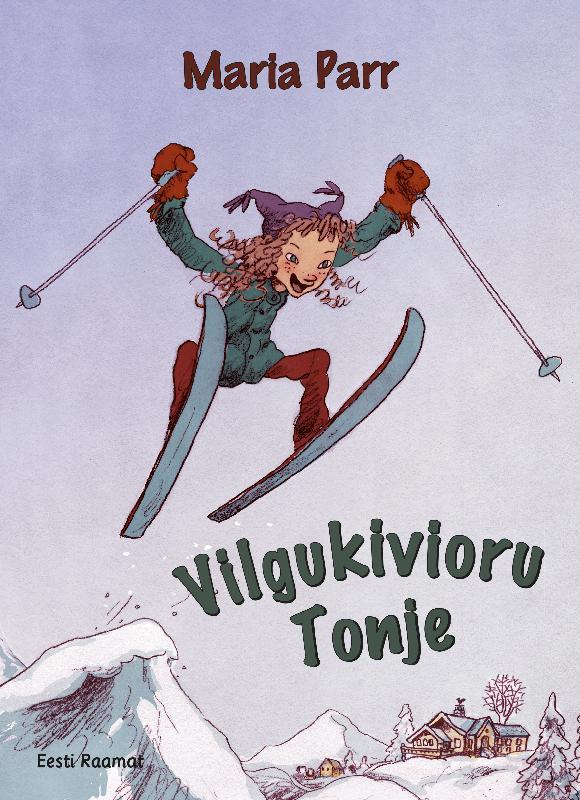 Maria Parr Vilgukivioru Tonje ISBN: 9789949596720 maria parr vilgukivioru tonje