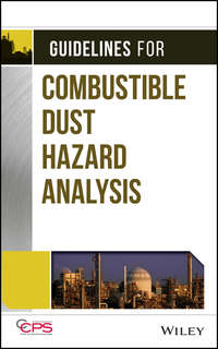 CCPS (Center for Chemical Process Safety) - Guidelines for Combustible Dust Hazard Analysis