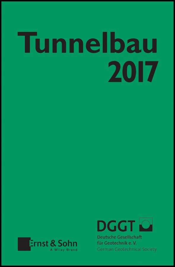 Deutsche Gesellschaft für Geotechnik e.V. / German Geotechnical Society Taschenbuch für den Tunnelbau 2017 ISBN: 9783433607770 dieter bauerle laser grundlagen und anwendungen in photonik technik medizin und kunst