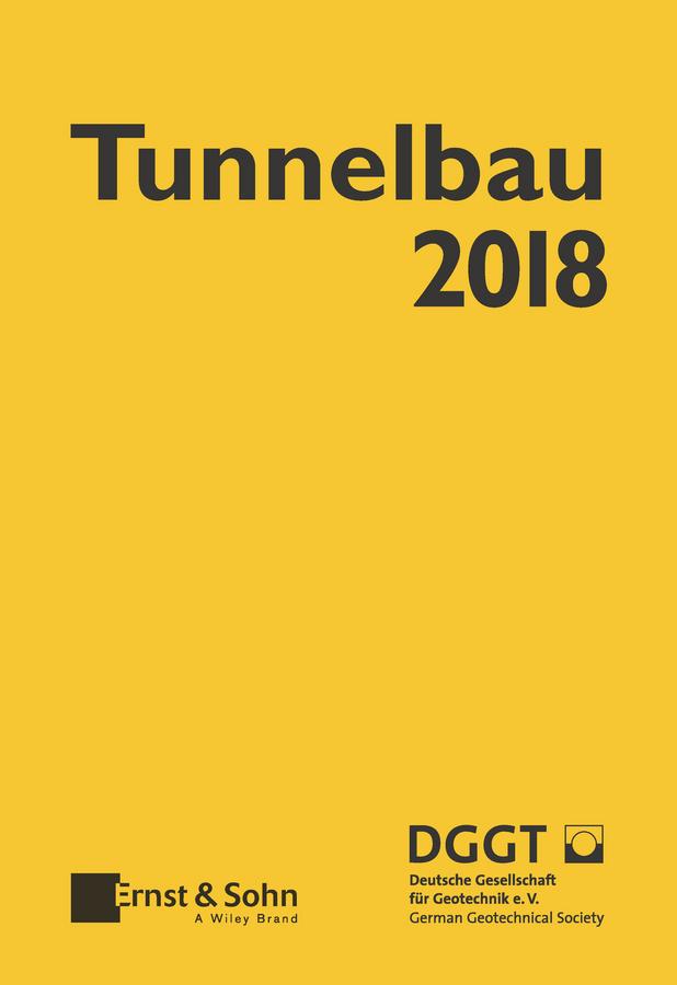 Deutsche Gesellschaft für Geotechnik e.V. / German Geotechnical Society Taschenbuch für den Tunnelbau 2018 дутики der spur der spur de034awkyw71