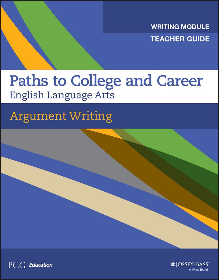 PCG Education Argument Writing, Teacher Guide, Grades 9-12