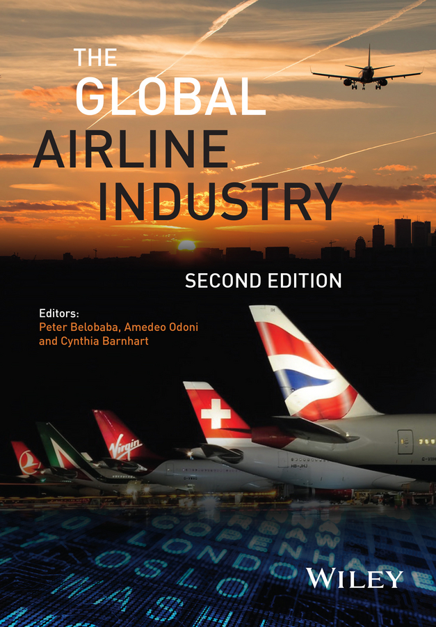Cynthia Barnhart The Global Airline Industry