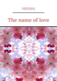 Veronik - The name of love