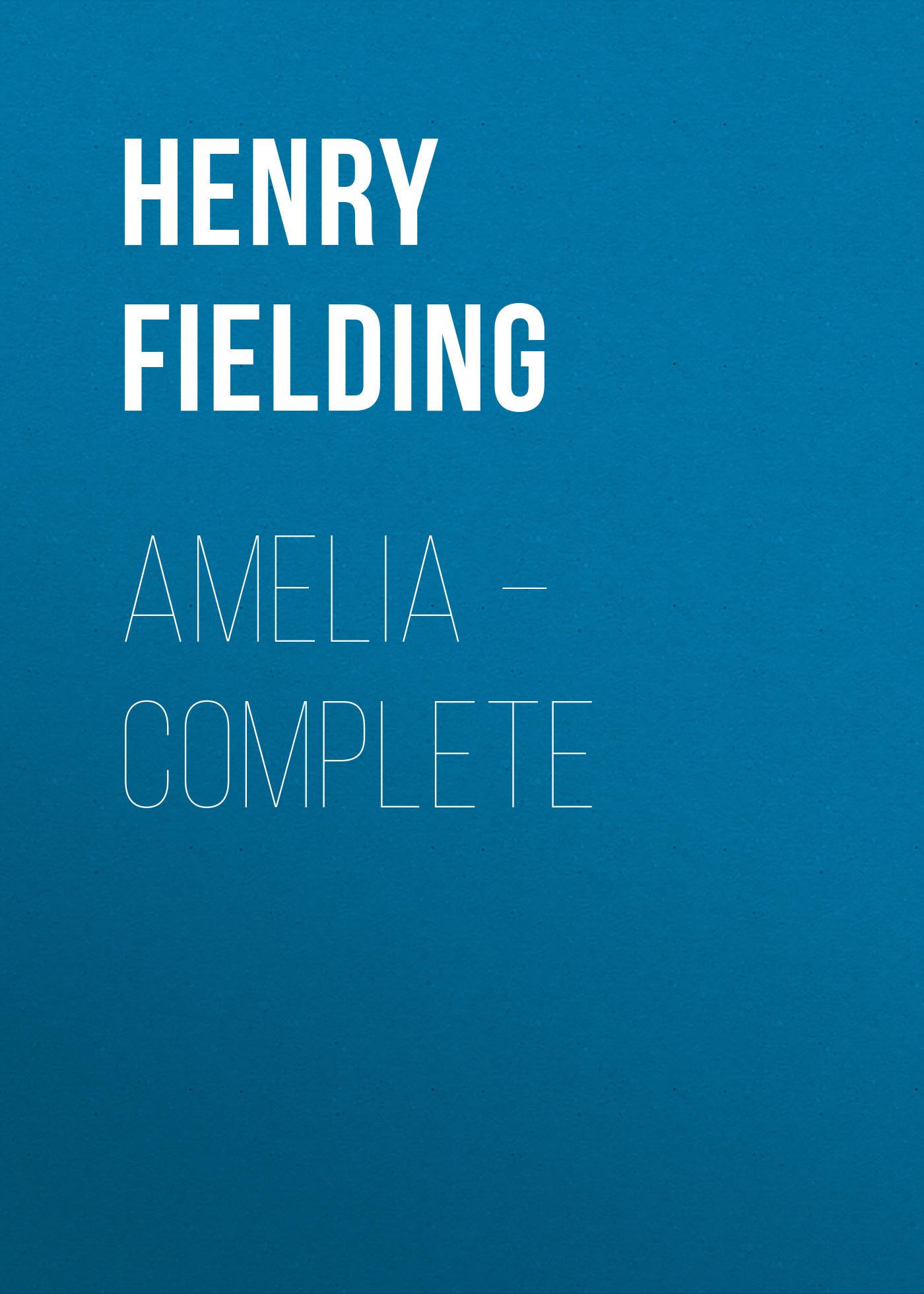 Генри Филдинг Amelia – Complete maurice lacroix les classiques lc6027 ps101 131