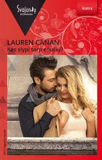 Lauren Canan - Kas slypi tarp eilu?i??