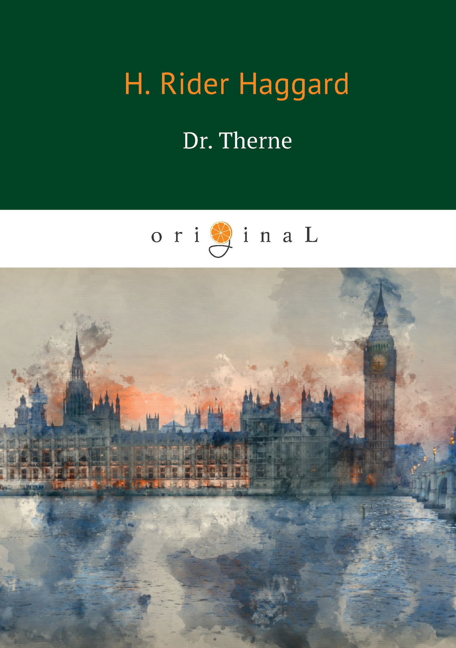Генри Райдер Хаггард Dr. Therne ISBN: 978-5-521-06610-0 dr therne