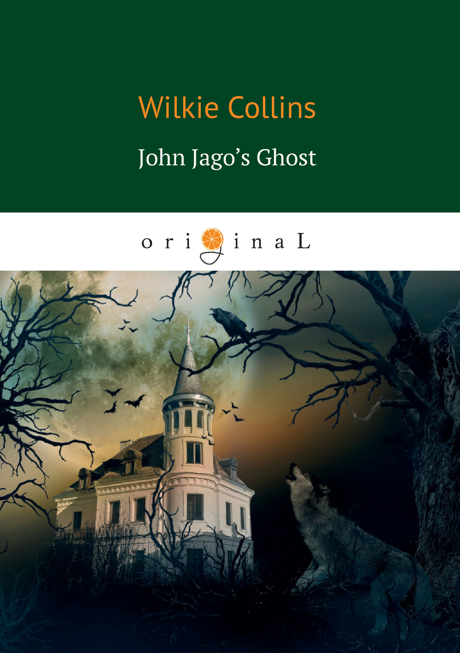 Уильям Уилки Коллинз John Jago's Ghost classified saskatoon