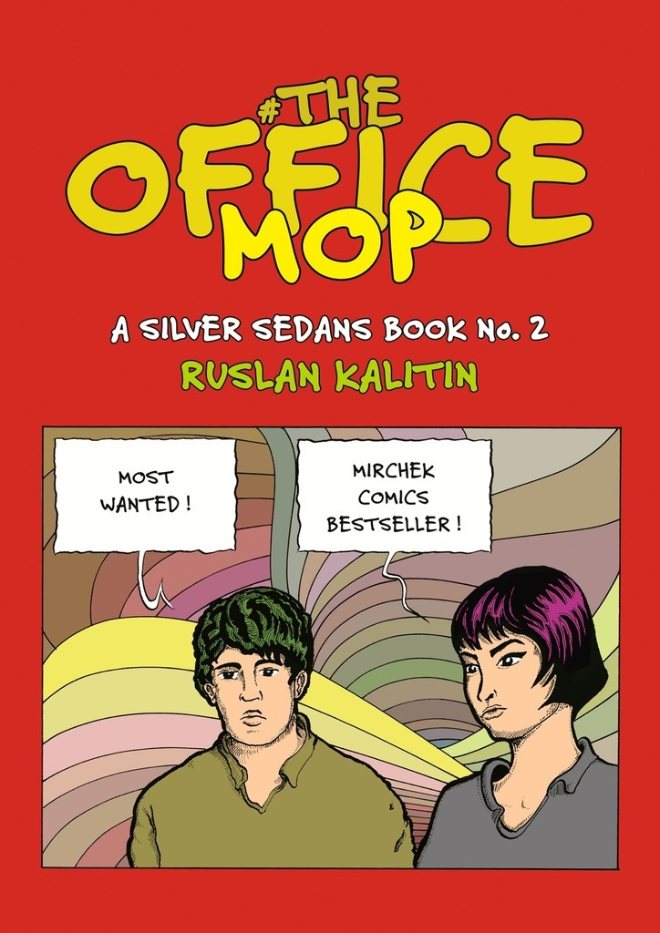 Ruslan Kalitin The Office Mop. Silver Sedans No.2 ISBN: 9785449071125
