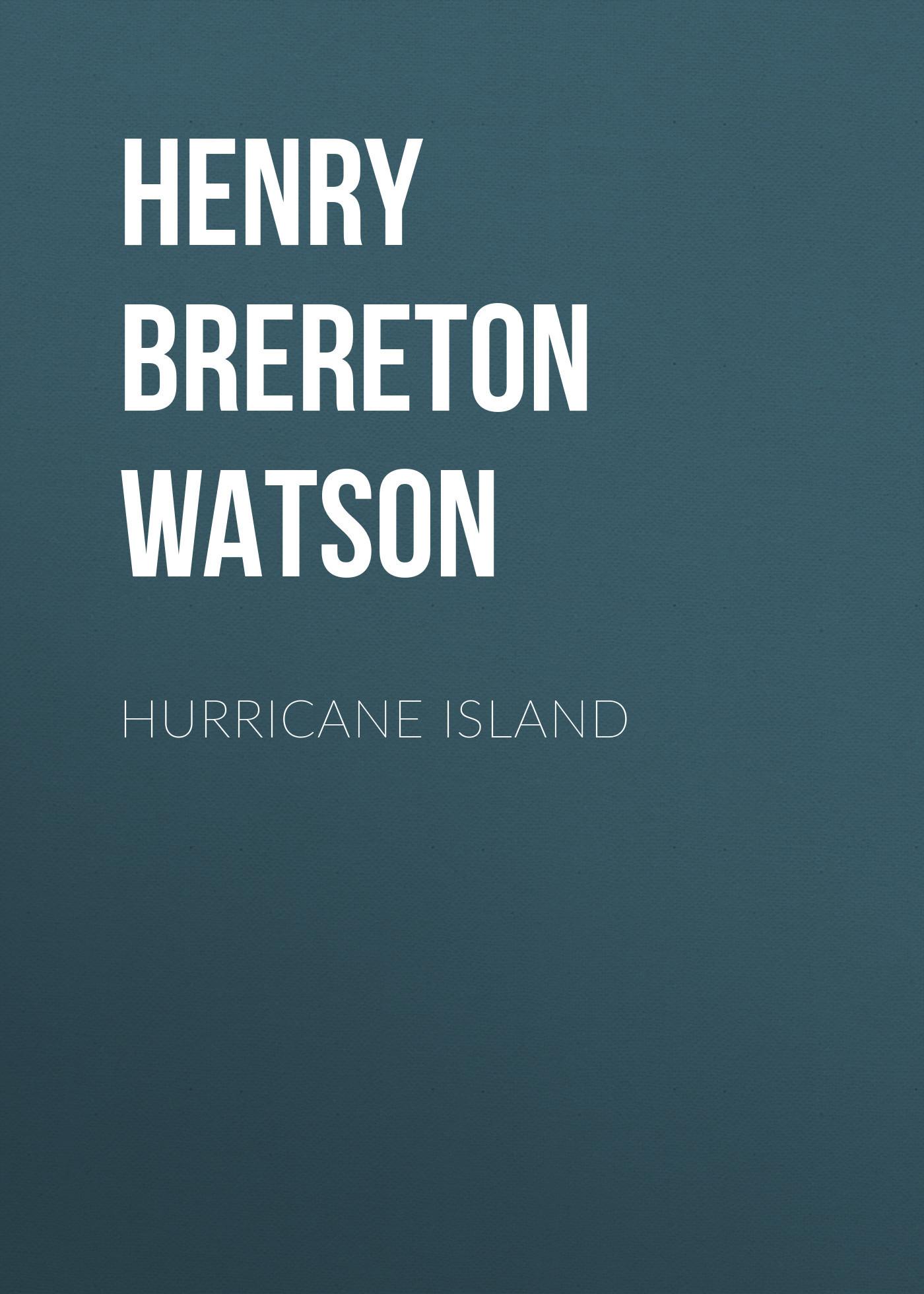 Henry Brereton Marriott Watson Hurricane Island richard brereton g chemometrics for pattern recognition