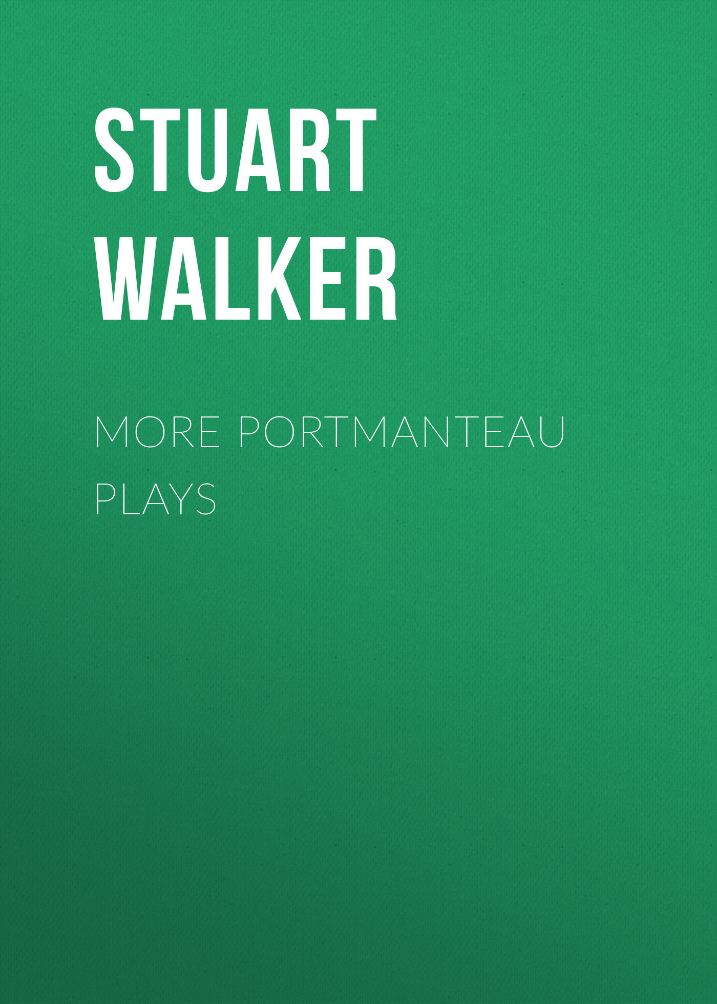 Stuart Walker More Portmanteau Plays inventive components of portmanteau words
