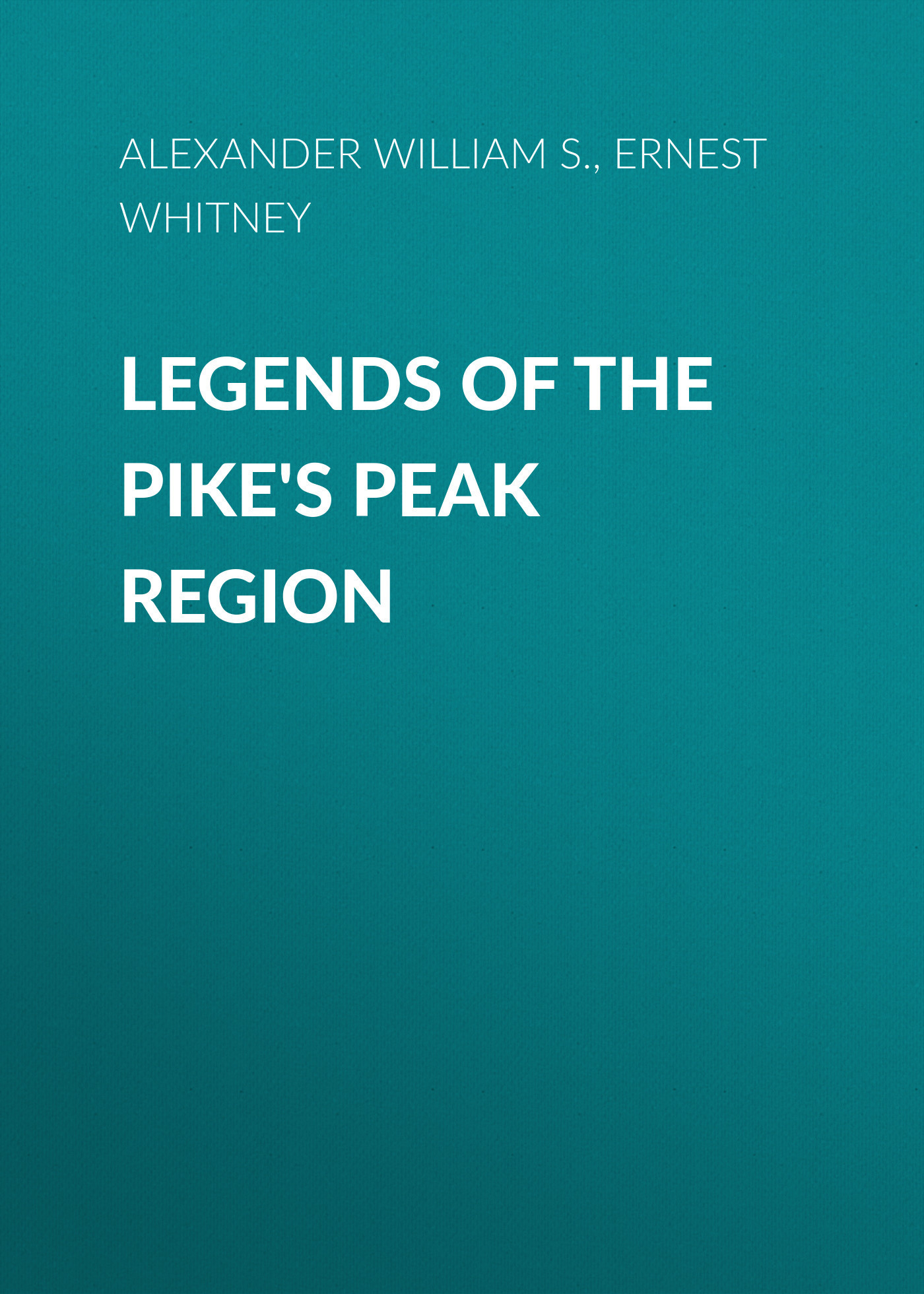 Alexander William S. Legends of the Pike's Peak Region neuralgias of the orofacial region