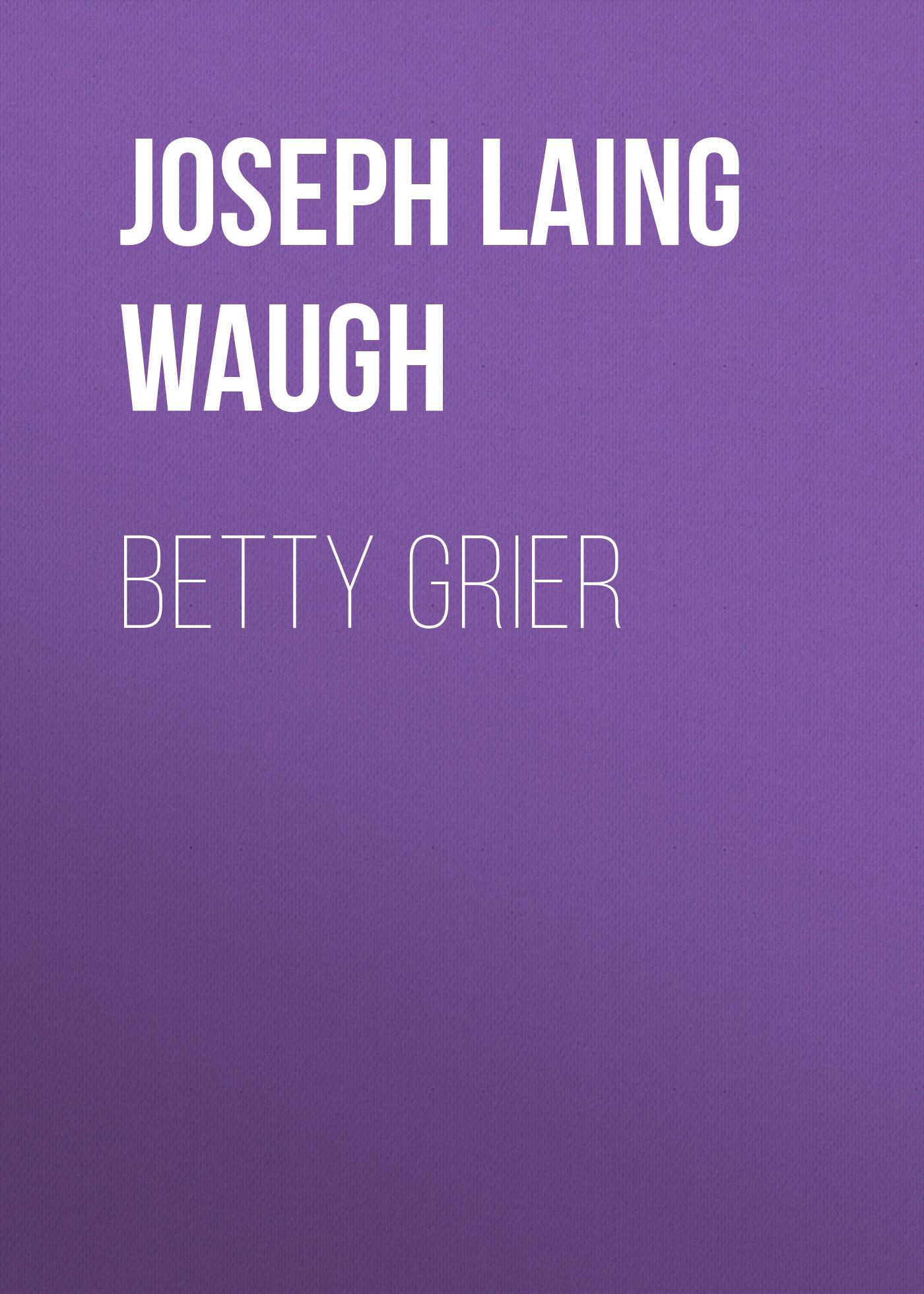 Joseph Laing Waugh Betty Grier сумка betty boop a3268 19 2015