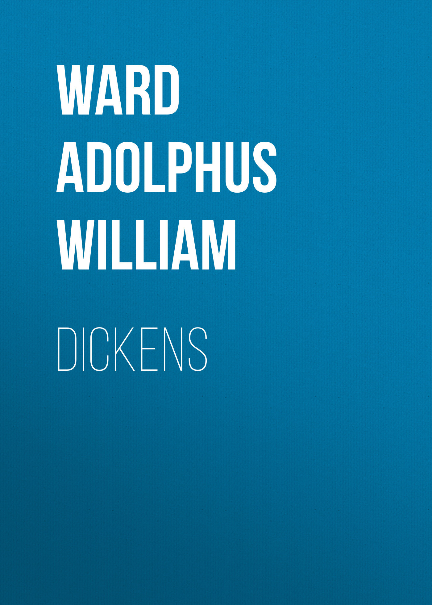 Ward Adolphus William Dickens watch and ward