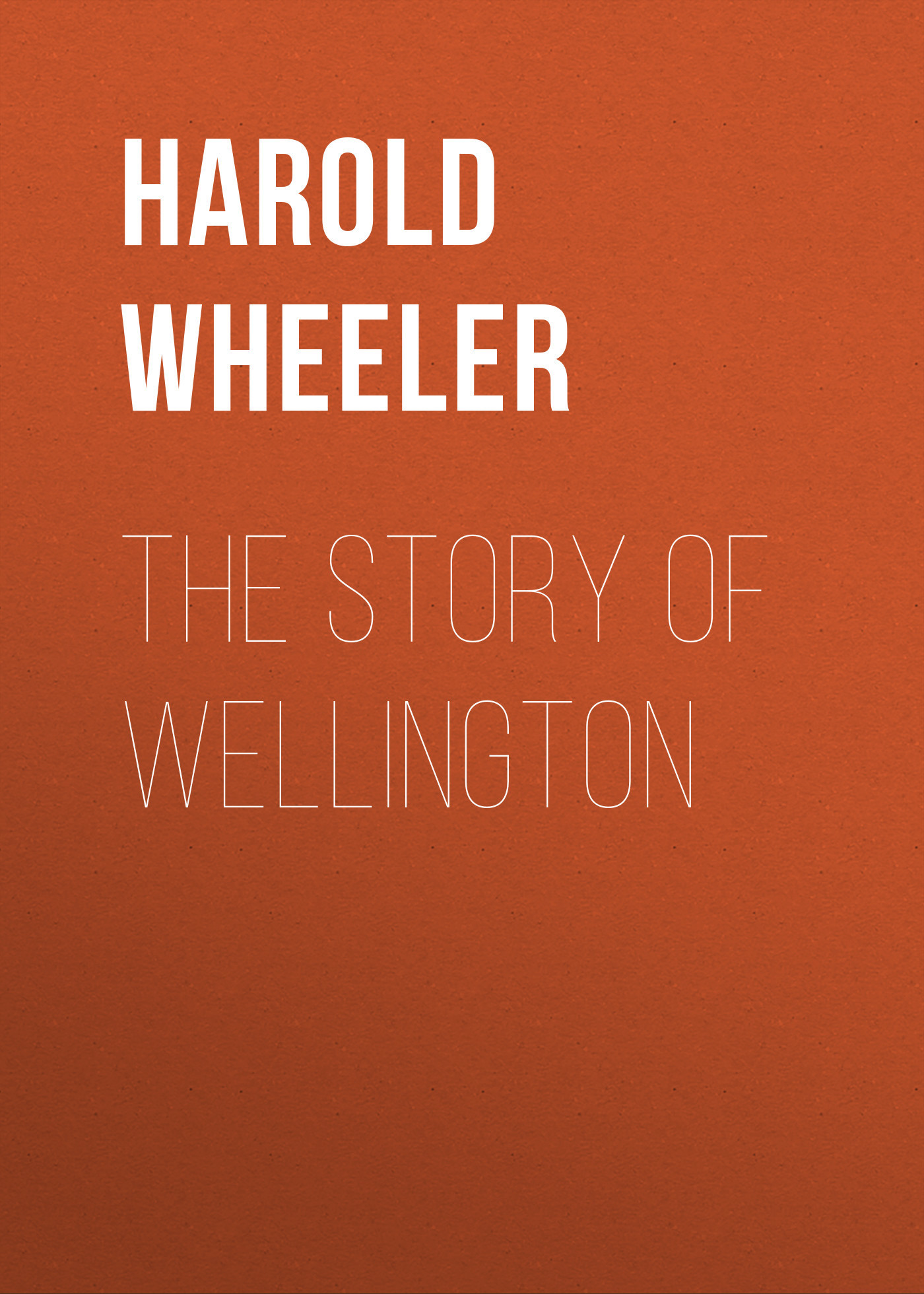 Harold Wheeler The Story of Wellington пальто alix story alix story mp002xw13vur
