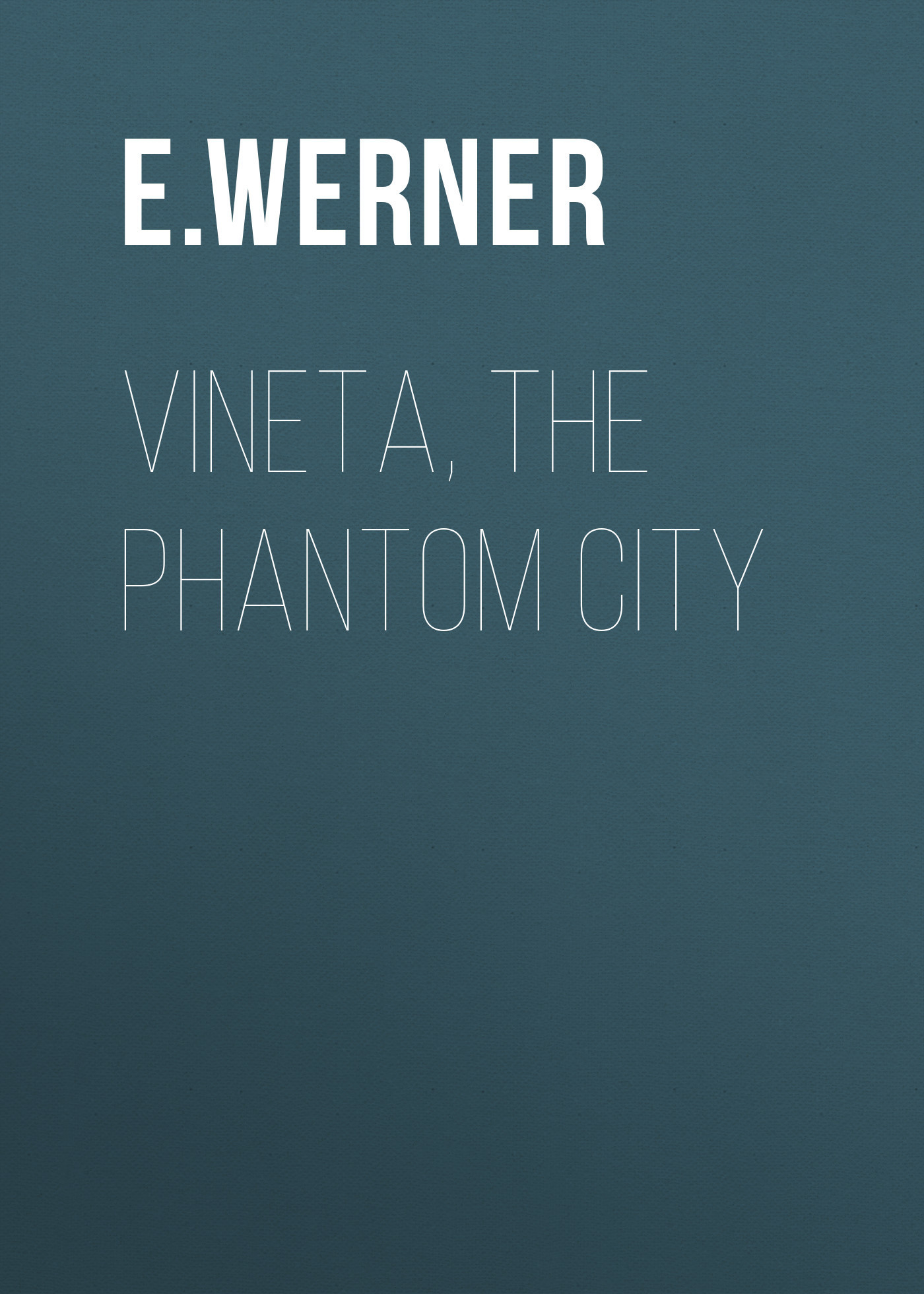 Vineta, the Phantom City