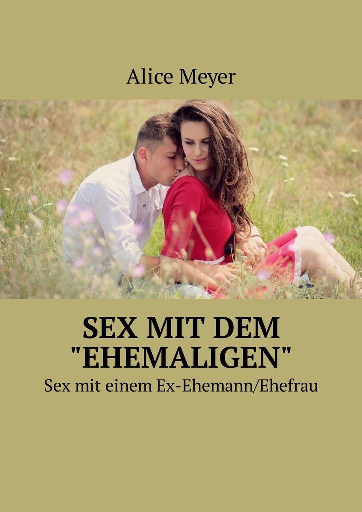 Alice Meyer Sex mit dem «ehemaligen». Sexmit einem Ex-Ehemann/Ehefrau new wireless 20 speed g spot anal remote control egg and womanizer nipple bullet vibrators adult sex toys sex products