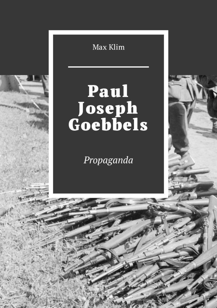 Max Klim Paul Joseph Goebbels. Propaganda tatiana koroleva il giro del mondo della tartaruga
