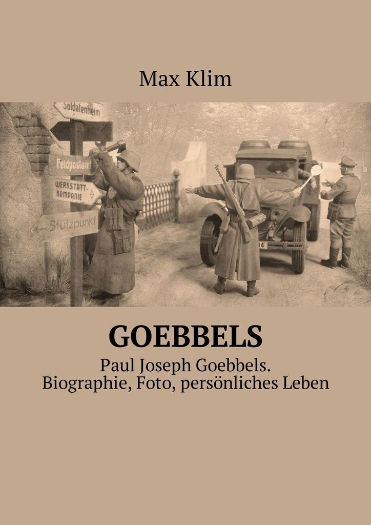 Max Klim Goebbels. Paul Joseph Goebbels. Biographie, Foto, persönliches Leben сапоги quelle der spur 1013540