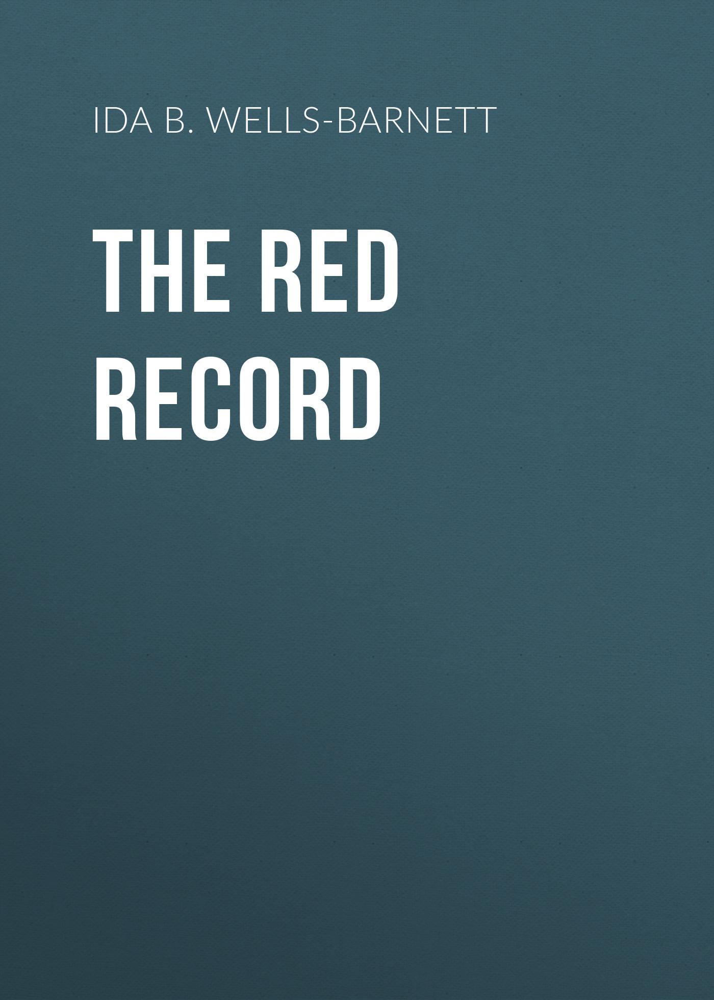 Ida B. Wells-Barnett The Red Record barnett 1072
