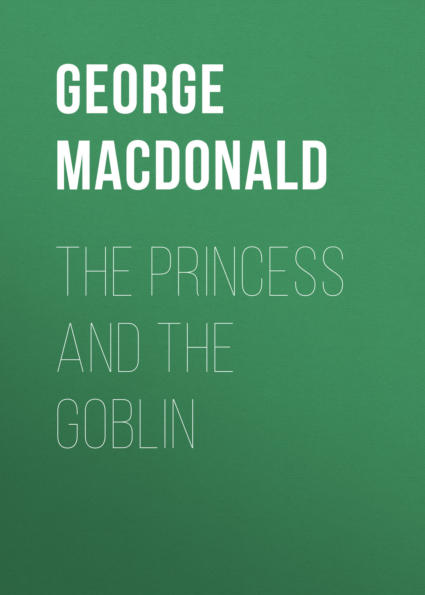 George MacDonald The Princess and the Goblin new 37008 561pcs girl friends princess anna and the princess castle building kit blocks bricks toys for children gift brinquedos