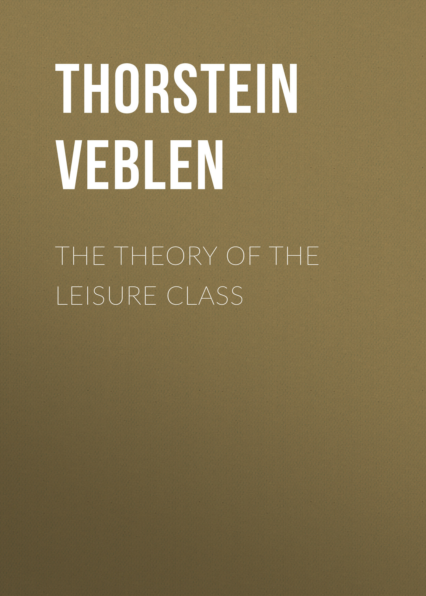 Thorstein Veblen The Theory of the Leisure Class oudiniao sports and leisure shoes