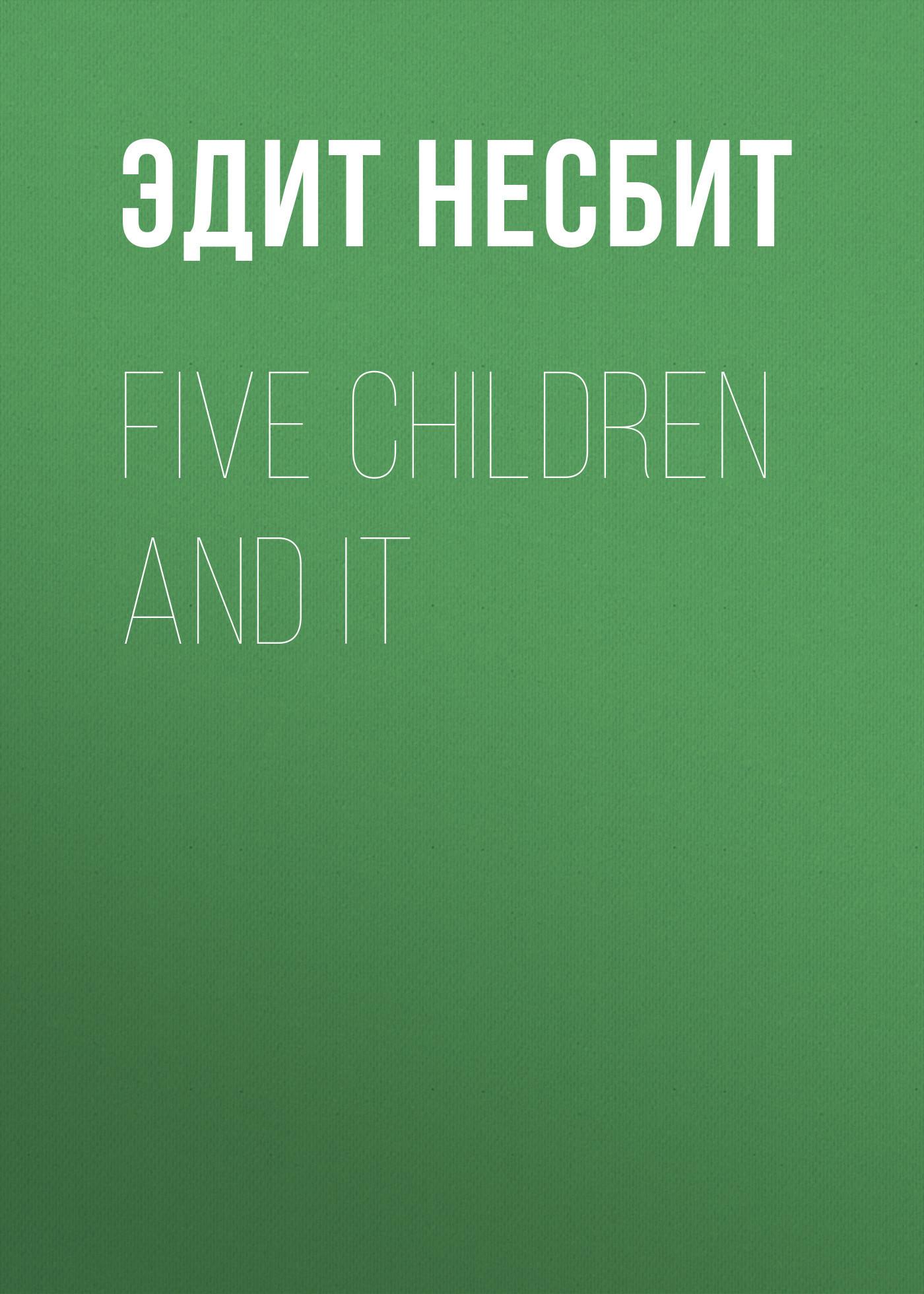 Эдит Несбит Five Children and It эдит несбит many voices
