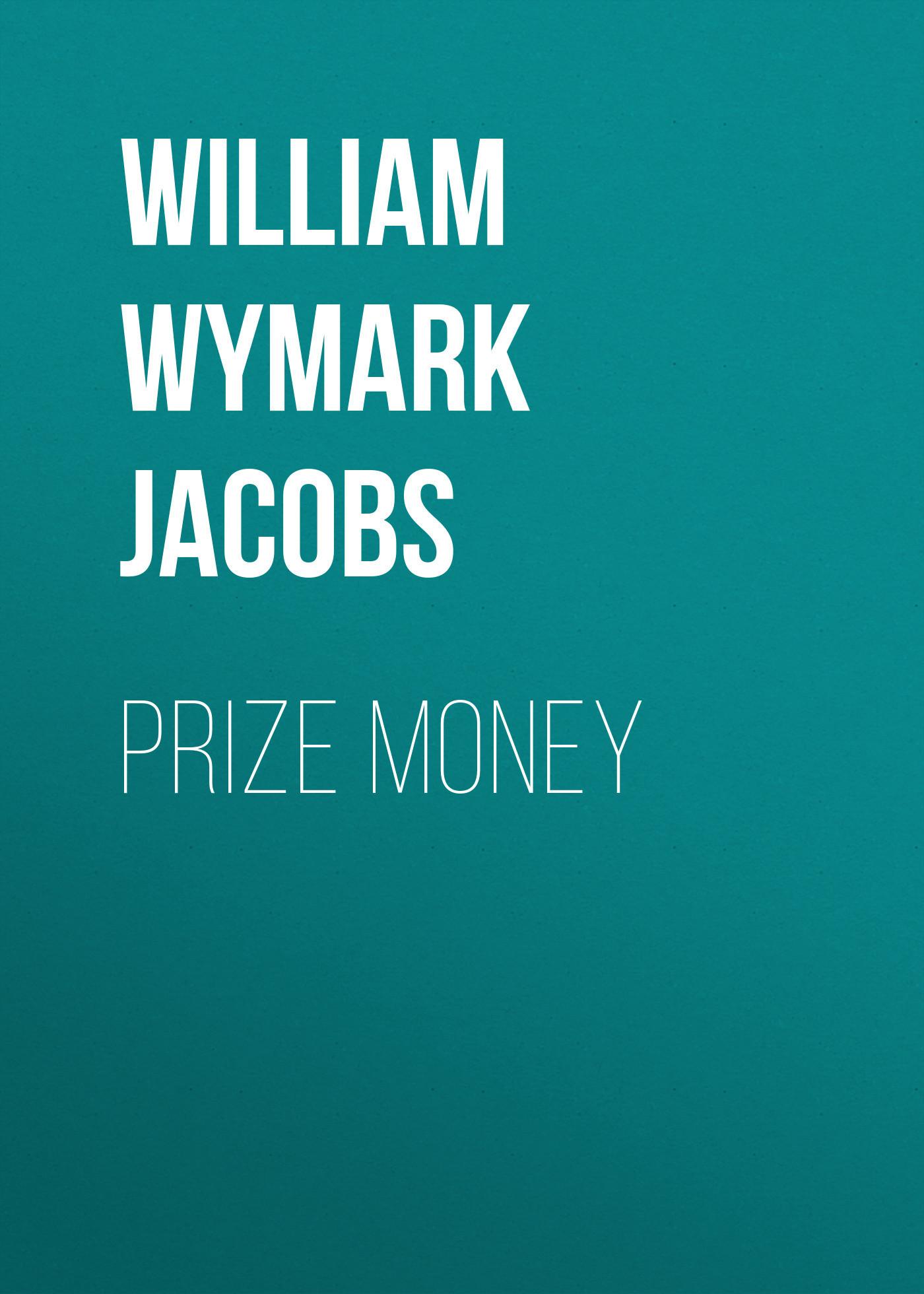 William Wymark Jacobs Prize Money prize stories 1994