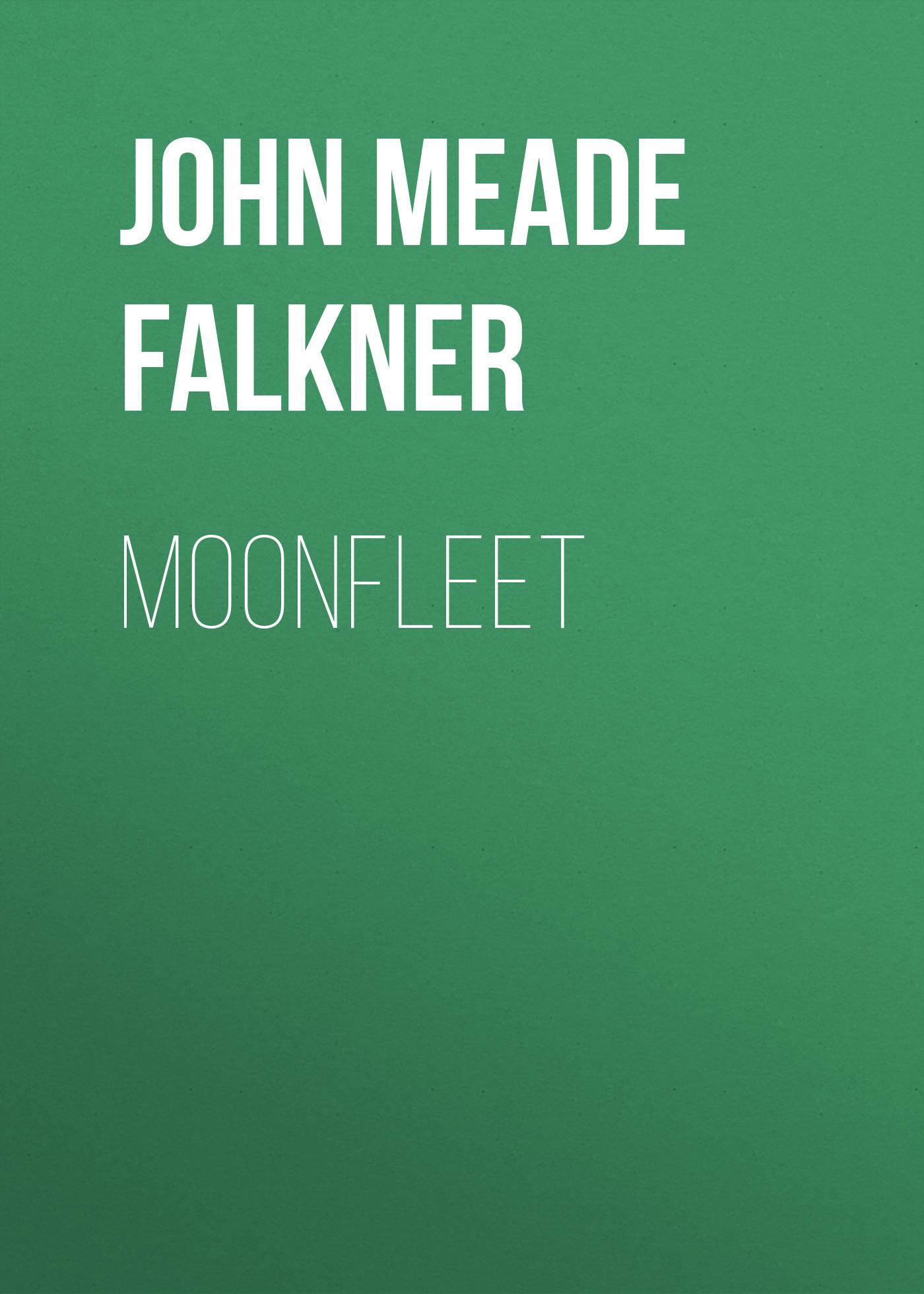 John Meade Falkner Moonfleet бинокль meade rainforest pro 10x32