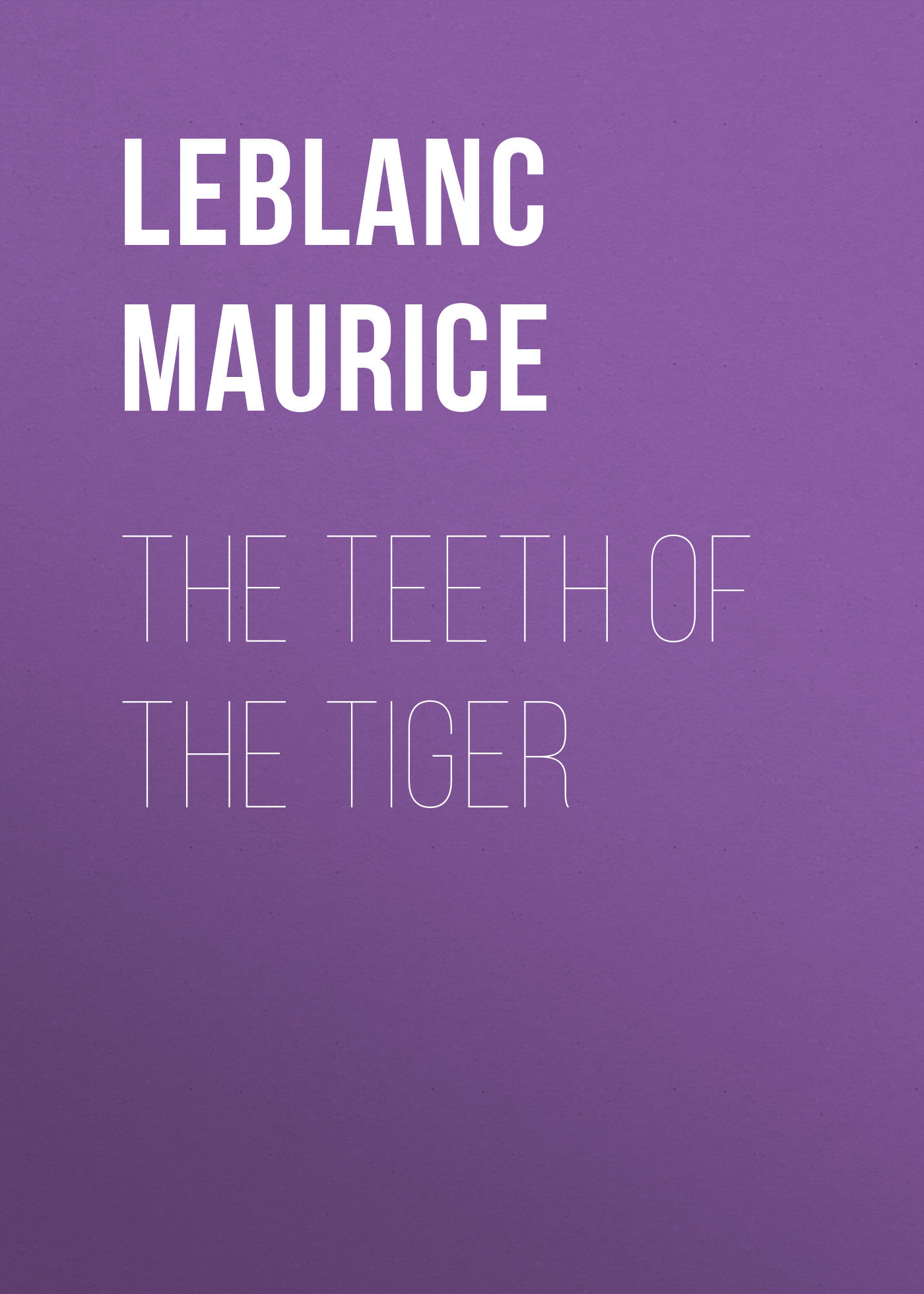 Leblanc Maurice The Teeth of the Tiger свитшот print bar eye of the tiger