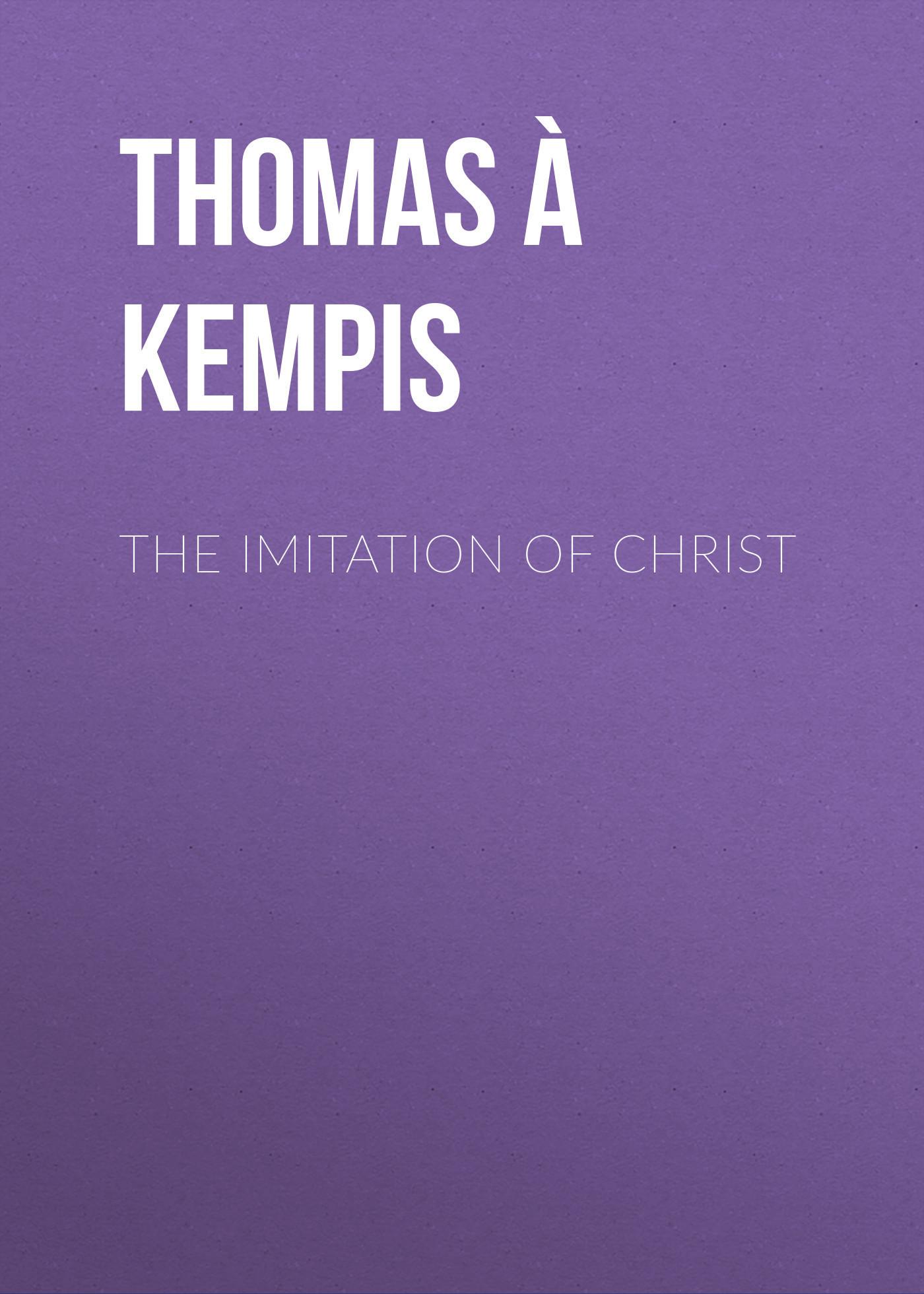 Thomas à Kempis The Imitation of Christ levedeva e cathedral of christ the saviour