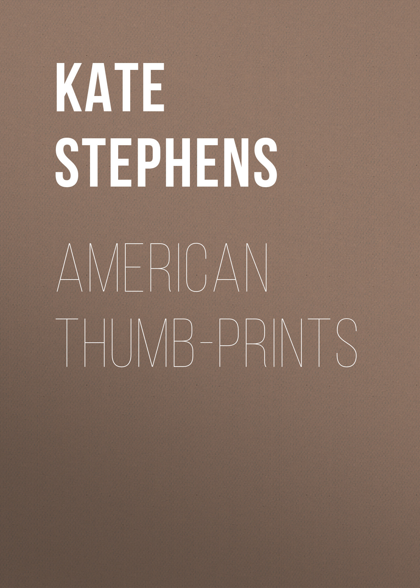 Kate Stephens American Thumb-prints rod stephens beginning software engineering
