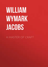 William Wymark Jacobs - A Master Of Craft