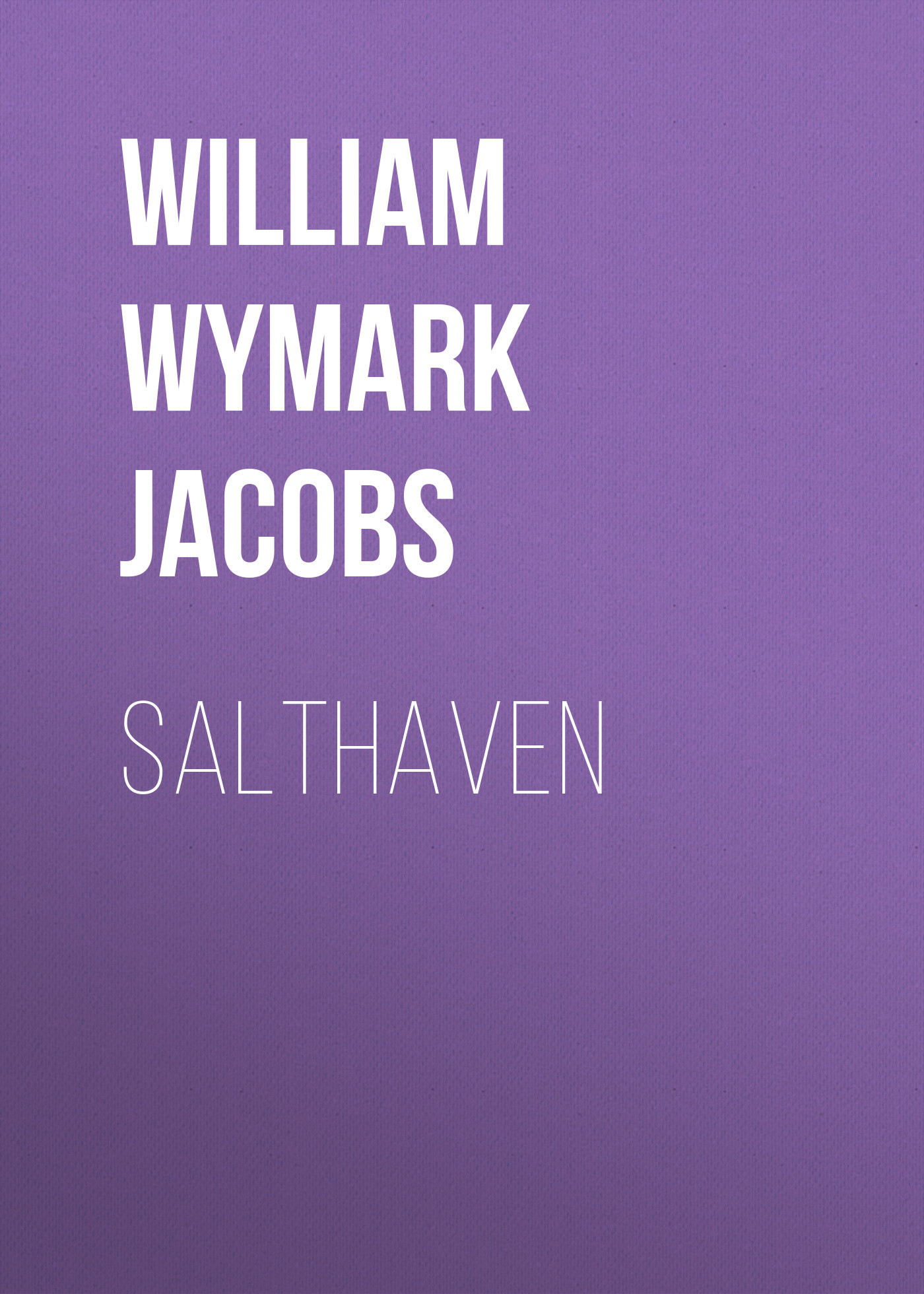 William Wymark Jacobs Salthaven william wymark jacobs admiral peters