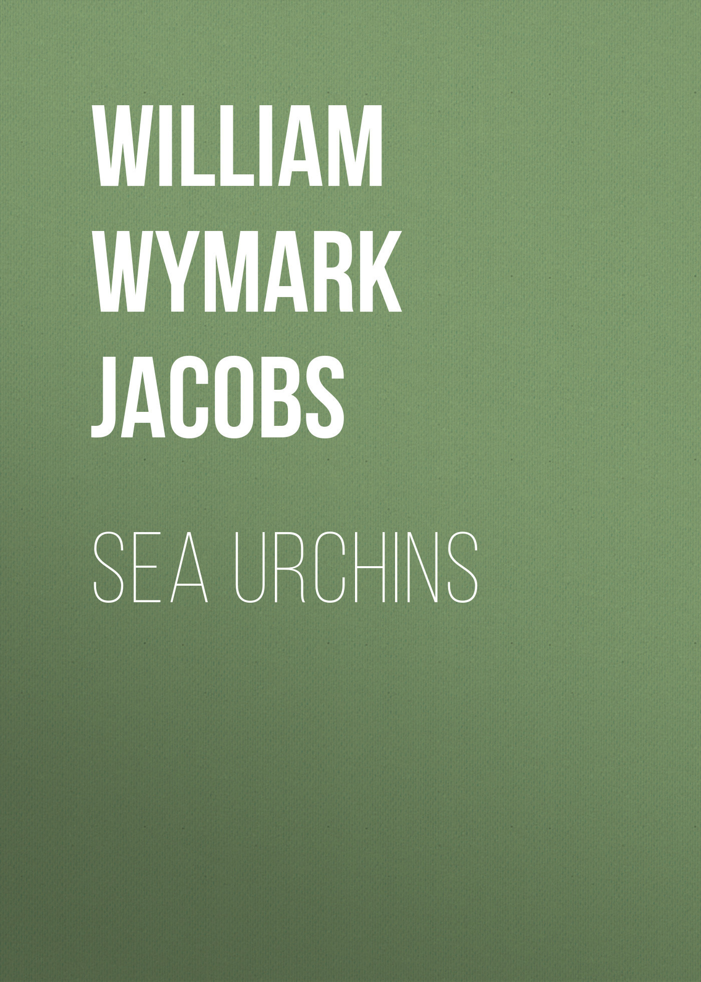 William Wymark Jacobs Sea Urchins william wymark jacobs admiral peters