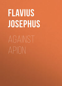 Flavius Josephus - Against Apion