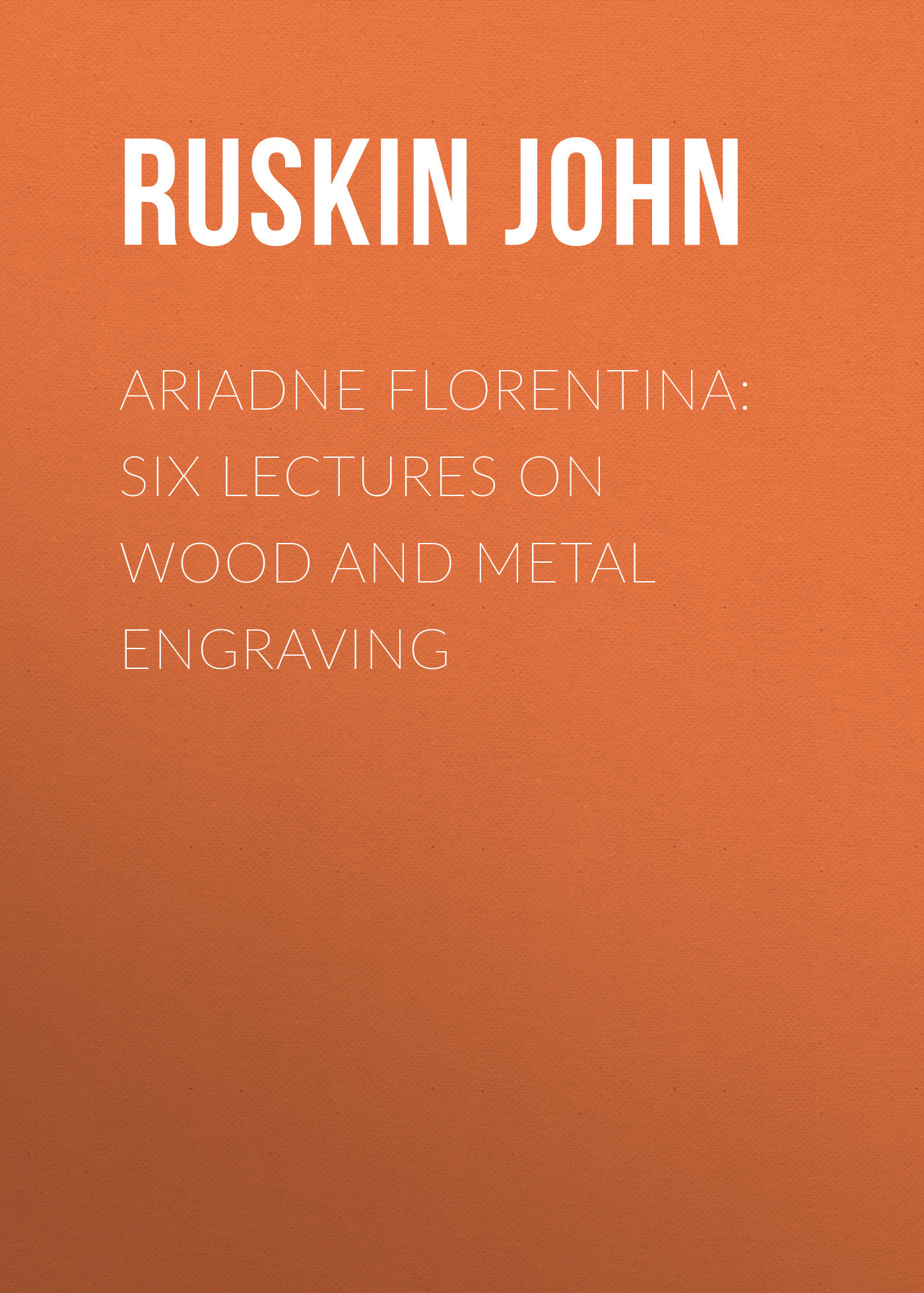 Ruskin John Ariadne Florentina: Six Lectures on Wood and Metal Engraving new diy mini engraving machine full set of parts cnc engraving machine engraving stroke 240x180x30mm usb interface