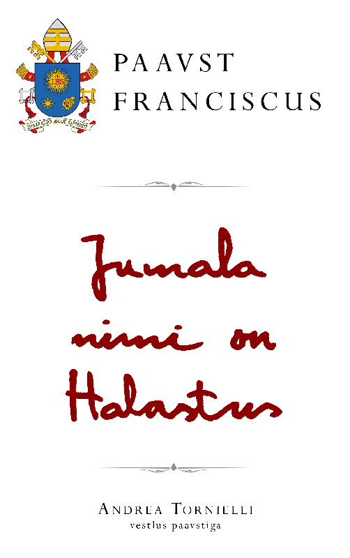 Paavst Franciscus Jumala nimi on Halastus фикситека электричество региональное издание dvd
