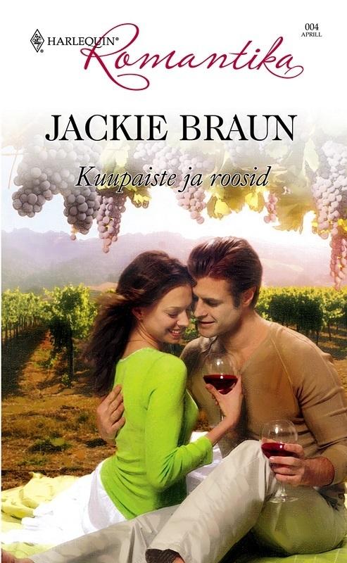 Jackie Braun Kuupaiste ja roosid