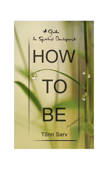 Tõnn Sarv How to be christian bernard how to