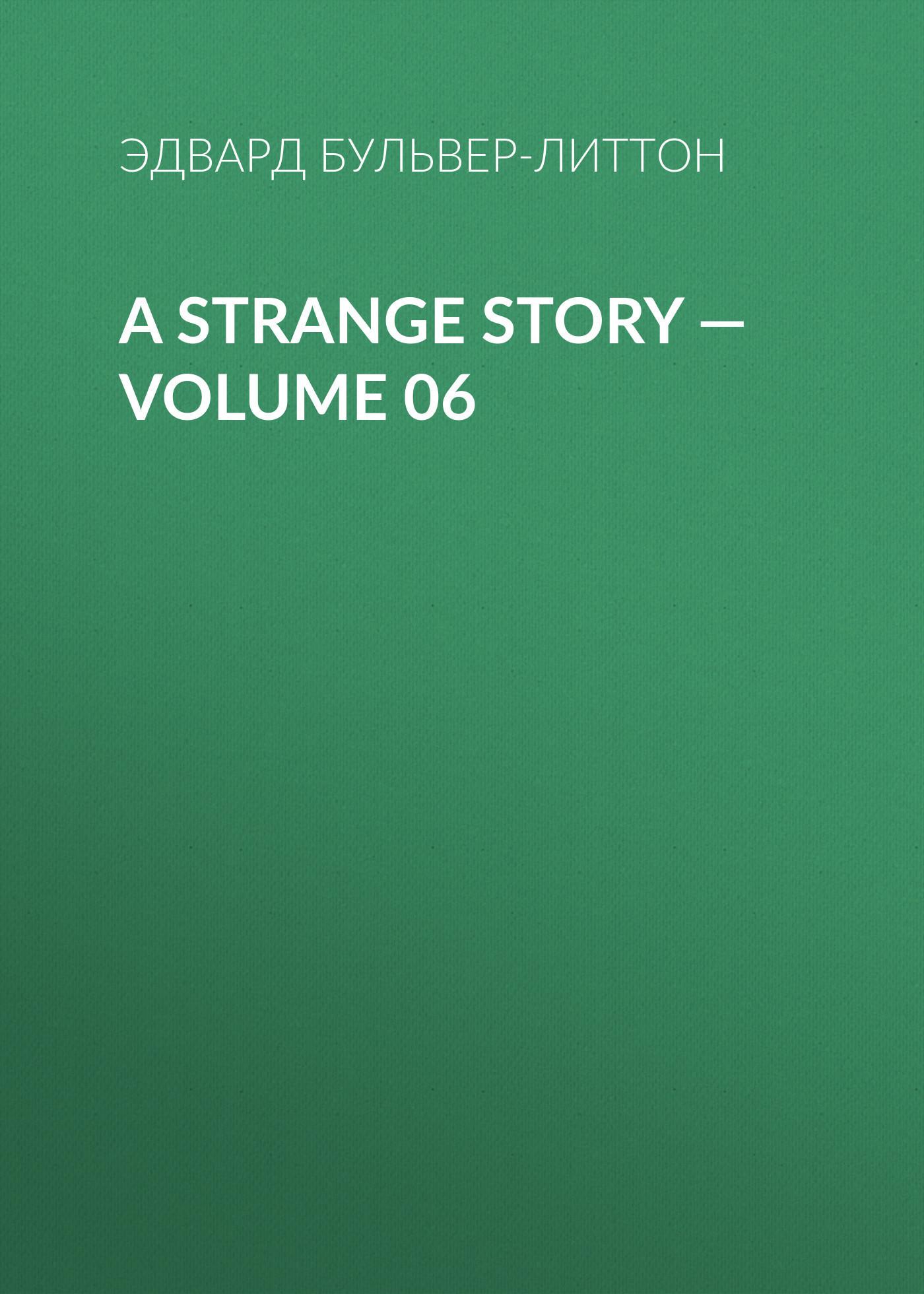 A Strange Story — Volume 06