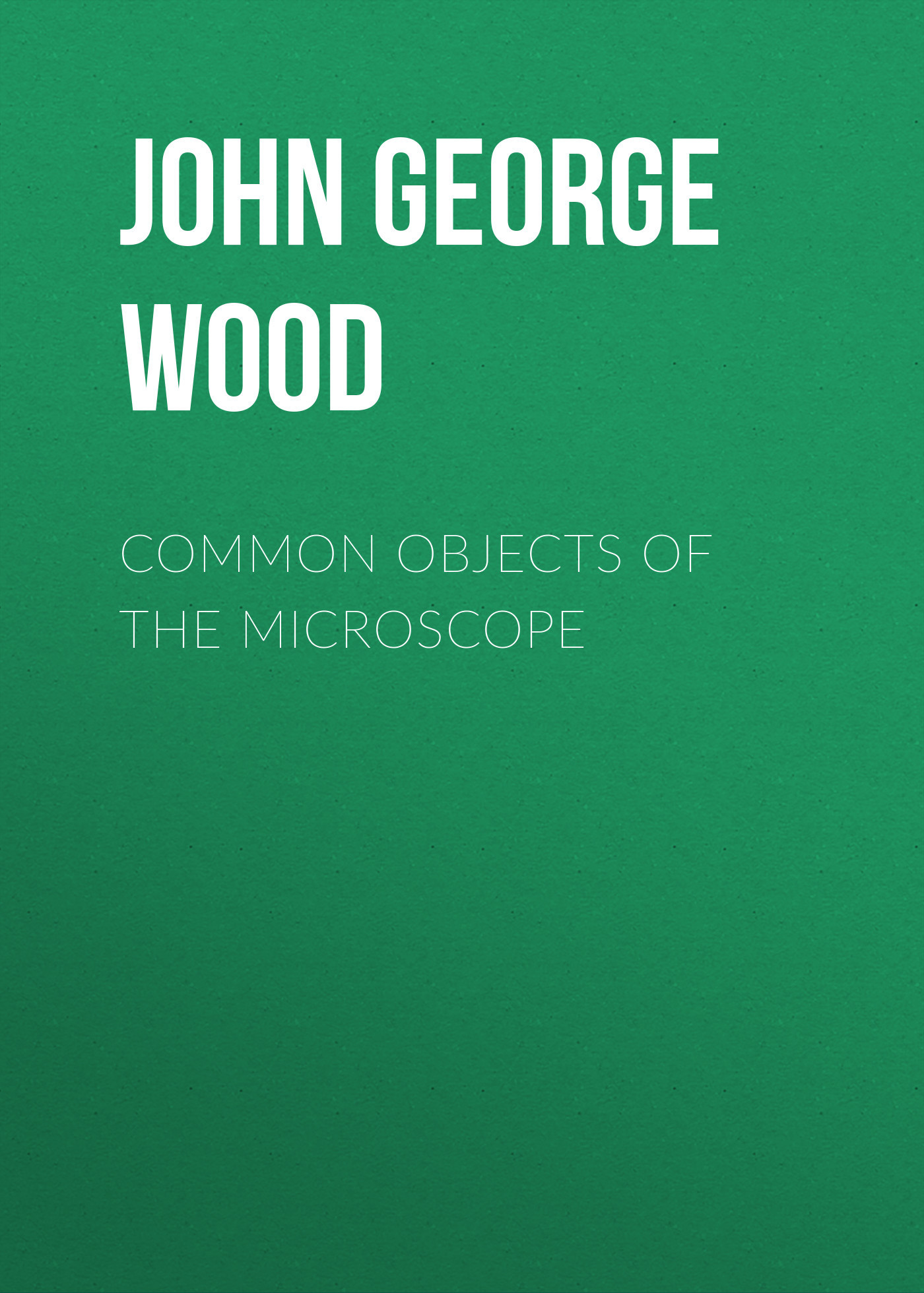 John George Wood Common Objects of the Microscope txs 30 dissecting microscope 2x objective wf10x eyepiece monocular stereo microscope 20x up right image
