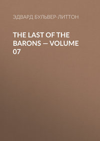 - The Last of the Barons — Volume 07