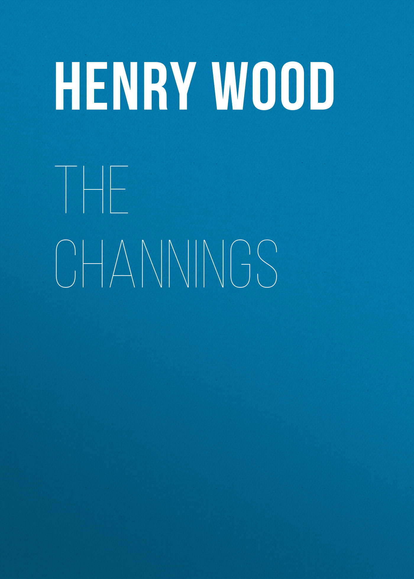 Henry Wood The Channings цепочка