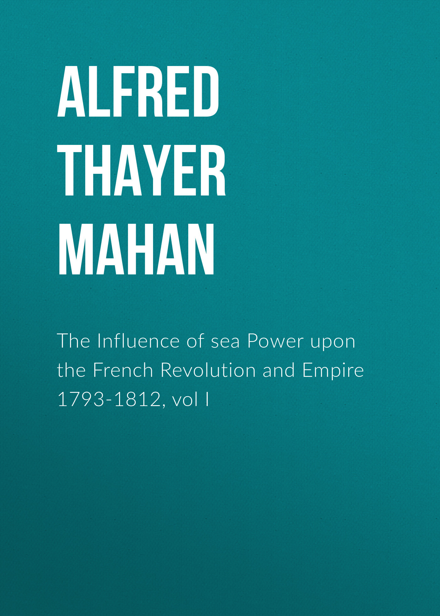 Alfred Thayer Mahan The Influence of sea Power upon the French Revolution and Empire 1793-1812, vol I retro vintage black rust wrought iron cage chandeliers e14 big french empire style crystal chandelier led lamp hardware lighting