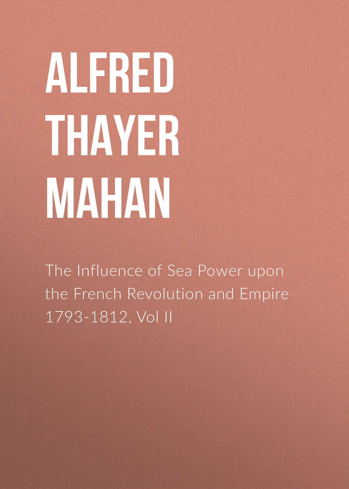 Alfred Thayer Mahan The Influence of Sea Power upon the French Revolution and Empire 1793-1812, Vol II retro vintage black rust wrought iron cage chandeliers e14 big french empire style crystal chandelier led lamp hardware lighting