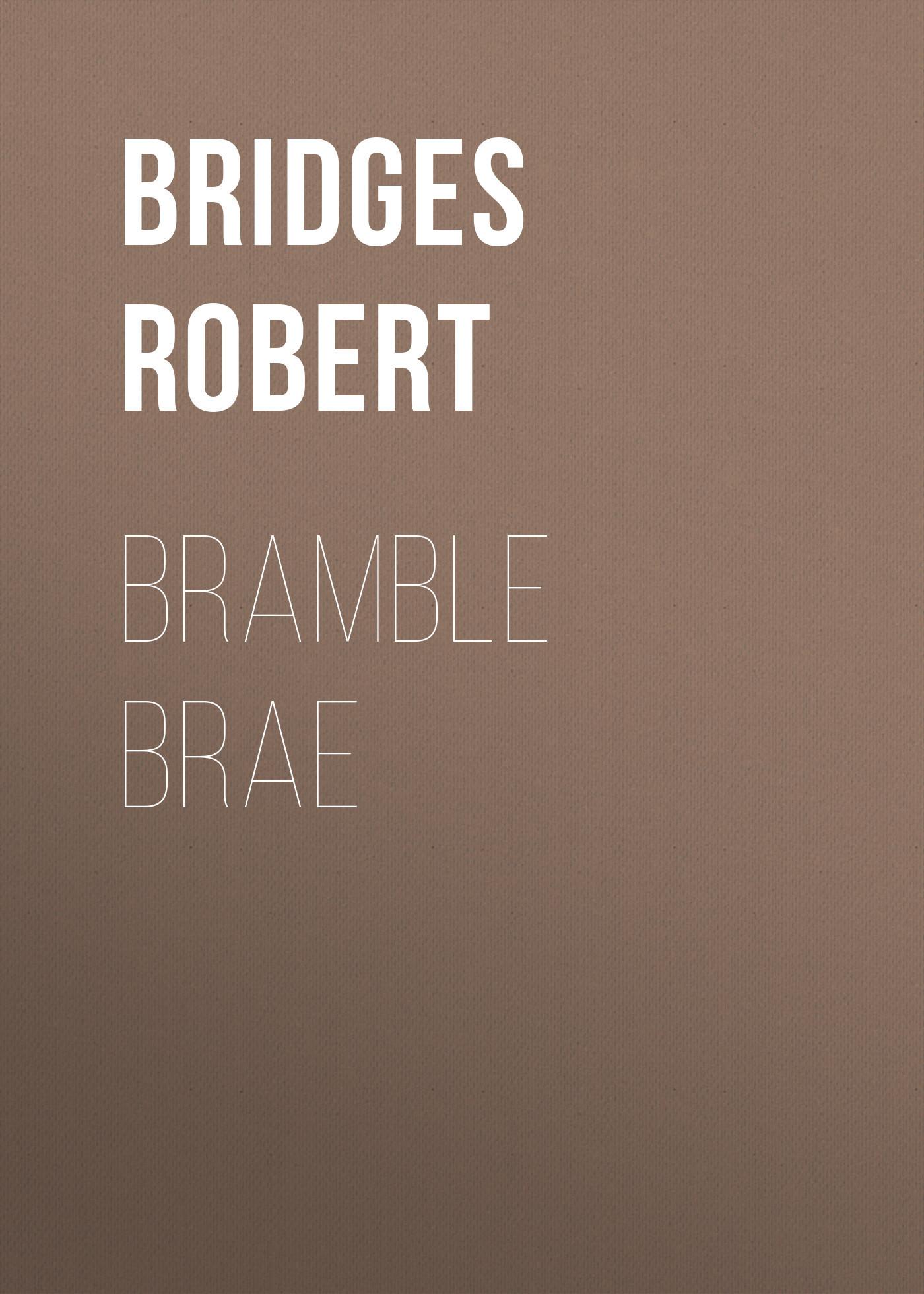 Bridges Robert Bramble Brae