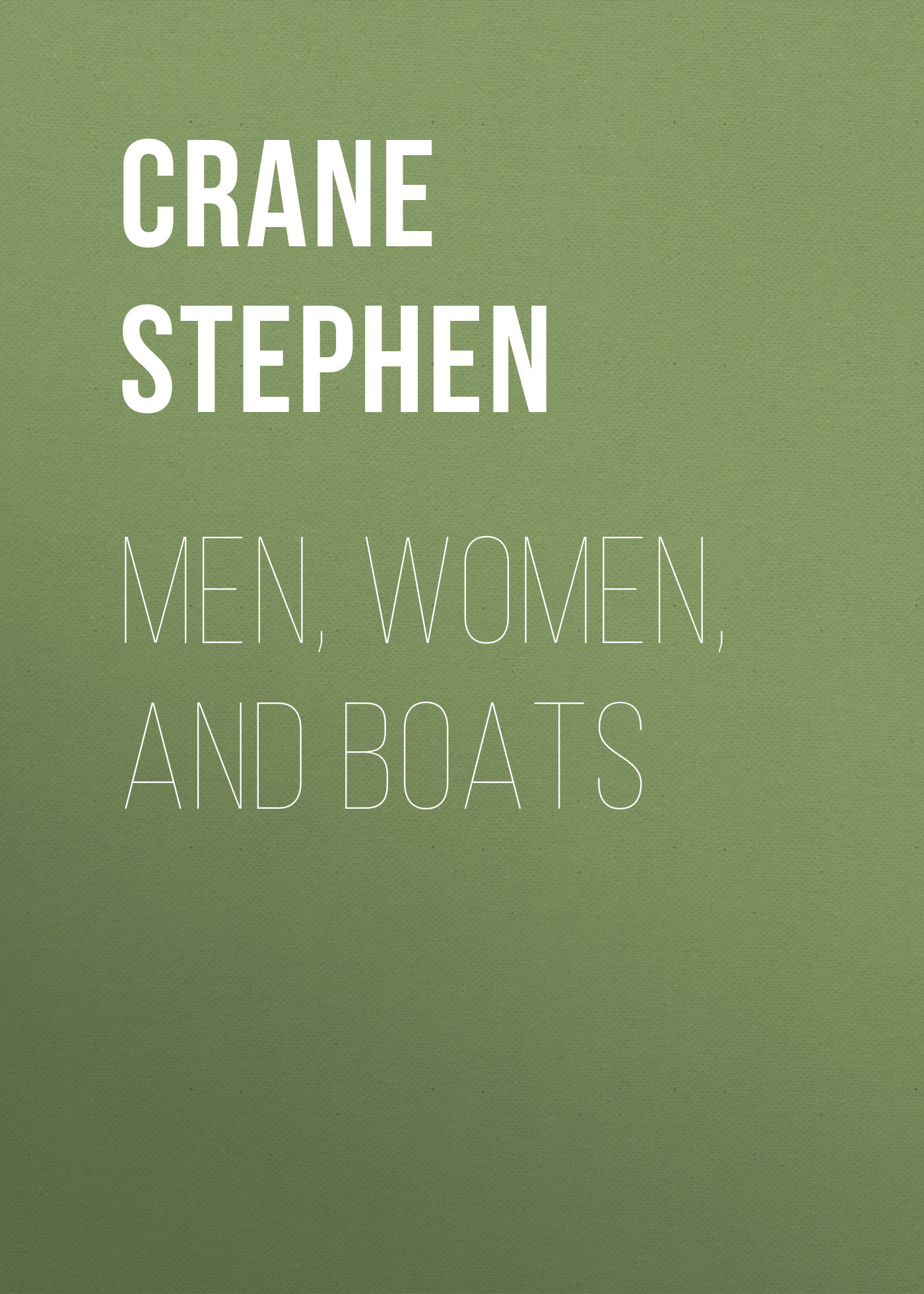 Crane Stephen Men, Women, and Boats boats puzzle books