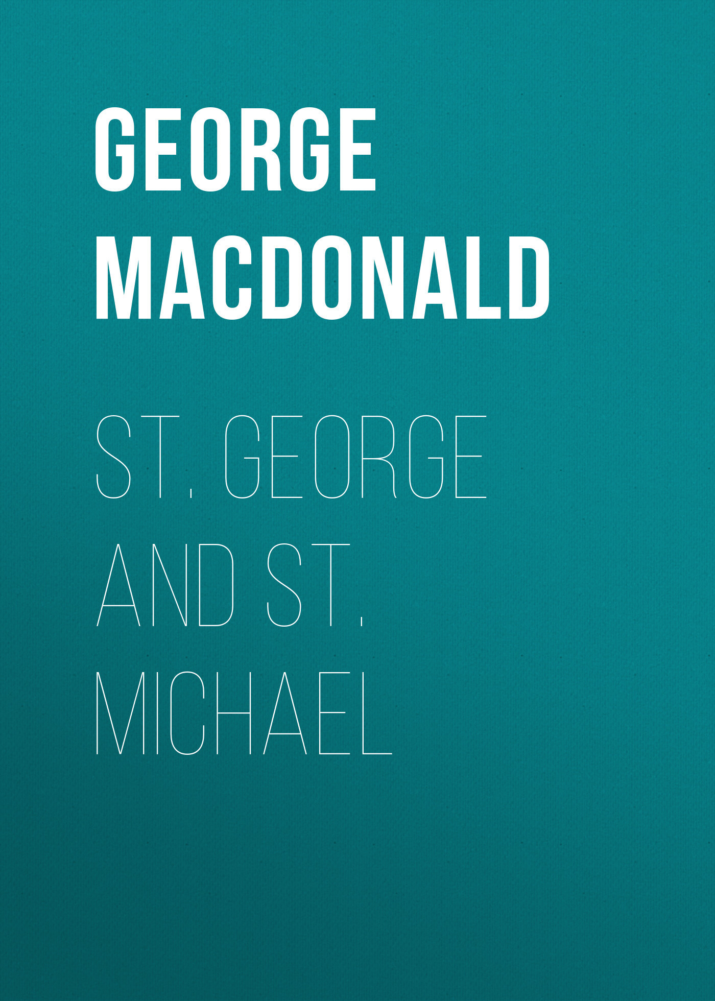 George MacDonald St. George and St. Michael george kevisin ru ювелирные украшения серебро
